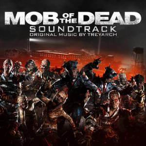 Mob of the Dead Soundtrack